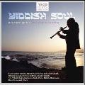 Yiddish Soul - Klezmer Music