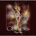 Oblivious [CD+DVD]<完全生産限定盤>