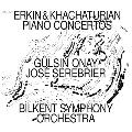 エルキン&ハチャトゥリアン: ピアノ協奏曲集