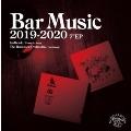 Bar Music 2019-2020<完全限定盤>