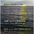 アデレード・タウン・ホール~ブライヤーズ、スケンプトン、ペルト: 管弦楽作品集