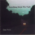 Something About The Night