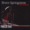 Freeze Out: Live at the Roxy, Los Angeles, CA October 17th, 1975