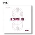 B:Complete: 1st EP (I Ver.)(全メンバーサイン入りCD)<限定盤>