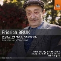 Fridrich Bruk: Orchestral Music Vol.1