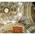 Mozart: Kirchensonaten (Church Sonatas) - Sonatas for Two Violins, Cello and Organ
