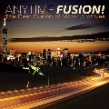 ANYTIME FUSION! The Best Fusion of Victor Archives<タワーレコード限定>