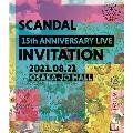 SCANDAL 15th ANNIVERSARY LIVE 『INVITATION』 at OSAKA-JO HALL<通常盤>