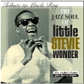 Tribute To Uncle Ray/The Jazz Soul Of Little Stevie