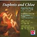 Berlioz: Symphonie Fantastique Op.14; Ravel: Daphnis and Chloe Suite No.2 (arr. T.Takahashi)