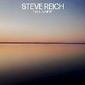 Steve Reich: Pulse, Quartet<限定盤>