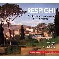 レスピーギ: ローマの松~管弦楽作品集