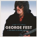 George Fest: A Night To Celebrate The Music Of George Harrison [2CD+DVD]