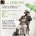 ドビュッシー: 室内楽作品集 - フランス最前線のソリストたち