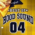 BEST OF HOOD SOUND 04 [CD+DVD]