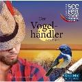 Carl Zeller: Der Vogelhandler