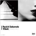 坂本龍一トリビュート -Ryuichi Sakamoto Tribute-