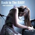 Back to The BABY<タワーレコード限定>