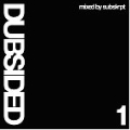 Dubsided Vol.1 : Mixed By Subskrpt