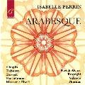 Arabesque - Chopin, Debussy, Dussek, etc
