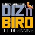 Diz 'N' Bird - The Beginning