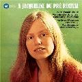 A Jacqueline du Pre Recital (2012 Remaster)