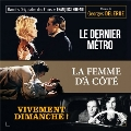 Le Dernier Metro/La Femme D'a Cote/Vivement Dimanche!