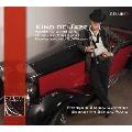 Kind of Jazz: Works by Gershwin, Horovitz, Schulhoff, Bernstein and Schnyder