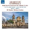 グアテマラ大聖堂アーカイブからの音楽