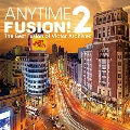ANYTIME FUSION!2 The Best Fusion of Victor Archives<タワーレコード限定> CD