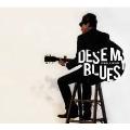 DES'E MY BLUES