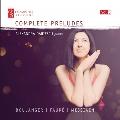 前奏曲全集 Vol.3 ~ ブーランジェ、フォーレ&メシアン