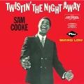 Twistin' The Night Away/Swing Low