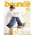 bounce 2018年8月号<オンライン提供 (限定200冊)>