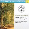 Mendelssohn: Samtliche Lieder fur Gemischten Chor a Capella
