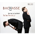 Bachasse - Works by Hasse & J.S.Bach