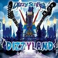 DIZZYLAND -To Infinity & Beyond- [CD+Blu-ray Disc]<初回盤>