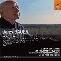 Jerzy Bauer: Music for Cello