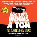 アワー・ヴァイナル・ウェイツ・ア・トン (ストーンズ・スロウ・レコーズの軌跡) [Blu-ray Disc+CD]