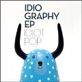 Idiography E.P.<完全限定生産盤>