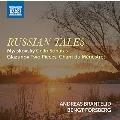 RUSSIAN TALES ロシアの物語