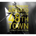 ARIGATO FROM 48TH TOWN~48番目の街からの挨拶