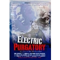 Electric Purgatory : The Fate Of The Black Rocker
