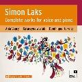 シモン・ラクス: 声とピアノのための作品全集