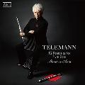 テレマン: 無伴奏フルートのための12のファンタジー (古楽器演奏&現代楽器演奏)