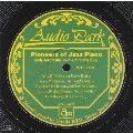 アーリー・ジャズ・ピアノ・ジャズ・ピアノの開拓者たち(1921~1929)