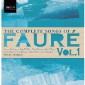 The Complete Songs of Faure Vol.1<限定盤>