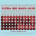 Ultra Big Band Jazz<タワーレコード限定>