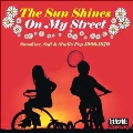 The Sun Shines on My Street (Sunshine, Soft & Studio Pop 1966-1970)