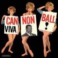 Viva Cannonball!<限定盤>
